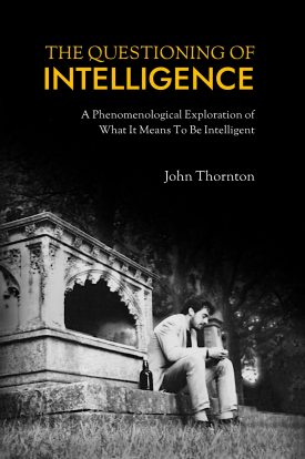 Books Questioning of Intelligence, Phenomenology and Philosphy